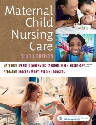 Maternal Child Nursing Care**Elsevier/Shannon E.Perry/9780323549387**