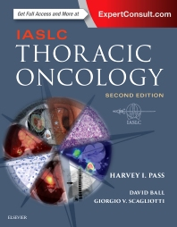 IASLC Thoracic Oncology 2nd Ed.**Elsevier/Harvey I.Pass/9780323523578**