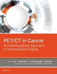 PET/CT in Cancer**Elsevier/Mohsen Beheshti/9780323485678**