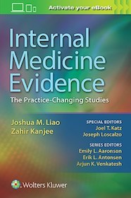 Internal Medicine Evidence**Wolters Kluwer/Joshua M.Liao/9781496343550**