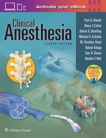 Clinical Anesthesia**Wolters Kluwer/Paul G. Barash/9781496337009**