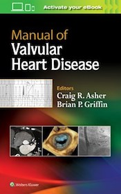 Manual of Valvular Heart Disease**Wolters Kluwer/Craig R.Asher/9781496310125**