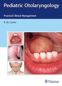 Pediatric Otolaryngology**Thieme/R.W.Clarke/9783131699015**