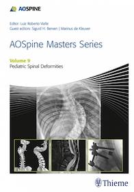 AOSpine Masters Series Vol.9 : Pediatric Spinal Deformities**Thieme/Luiz/9781626234536**