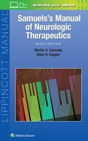 Samuels's Manual of Neurologic Therapeutics 9th Ed.**Wolters Kluwer/Samuels/9781496360311**