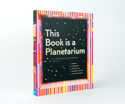 【CHRONICLE BOOKS】 This Book is a Planetarium