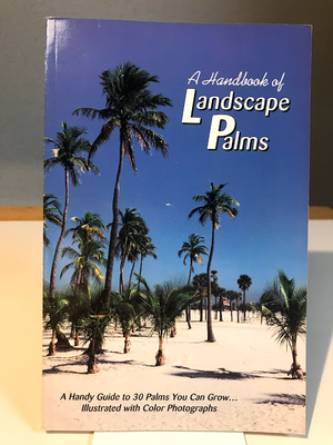 A Handbook of  LandscapePalms