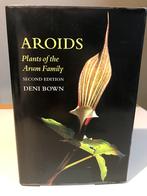 AROIDS Plants of the Arum Family  SECOND EDITION