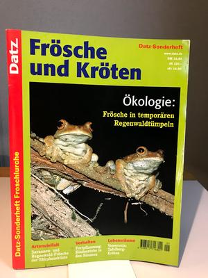 Datz-Sonderheft Froschlurche カエルとヒキガエル