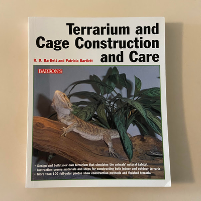 Terrarium and Cage Construction and Care