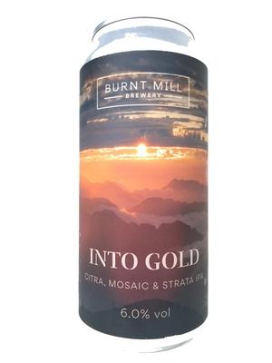 Burnt Mill /  Into Gold (イントゥーゴールド) 440ml缶
