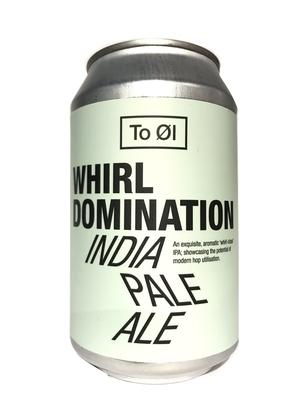 To Øl / Whirl Domination (トゥオール ファール ドミネーション)330ml缶