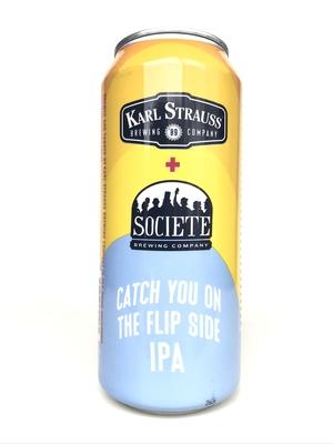 Karl Strauss / Catch You on the Flip Side IPA (カールストラウス  キャッチユー オン ザ フリップサイド IPA)473ml